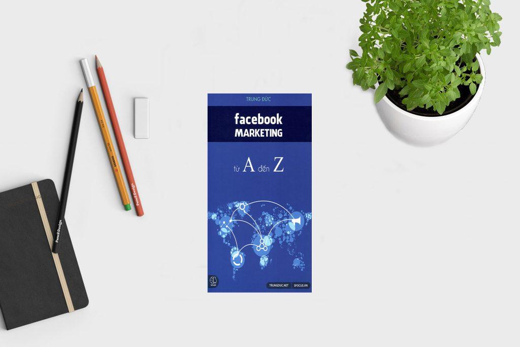 """CHẶNG ĐƯỜNG ĐƯA """"FACEBOOK MARKETING A-Z"""" TRỞ THÀNH SỐ 1 VỀ SÁCH DIGITAL 1"""