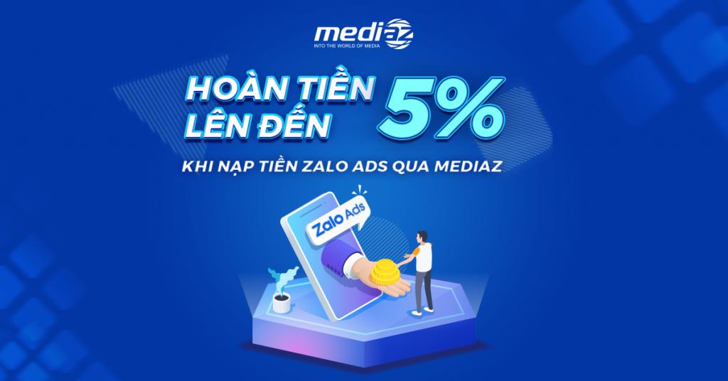Photo Chương trình hoàn tiền Zalo Ads Partner từ MediaZ 1